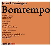 Pジョアン・ドミンゲス・ボンテンポ(1775-1842):レクイエム ハ短調「カモンエスの記念に」Op.23(1819)