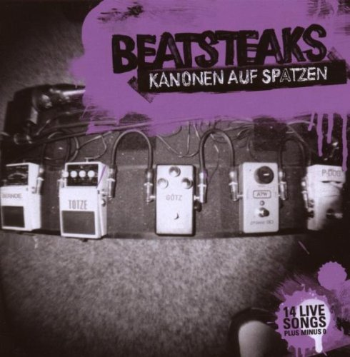 Kanonen Auf Spatzen: 14 Live Songs by BEATSTEAKS (2014-08-21)