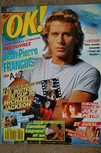 OK ! âge tendre 710 AOUT 1989 JEAN-PIERRE FRANCOIS CLIP MICHAEL JACKSON JULIE PIETRI CAROLINE LEGRAND