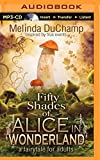 Fifty Shades of Alice in Wonderland (50 Shades of Alice Trilogy)