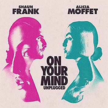 On Your Mind (Unplugged)