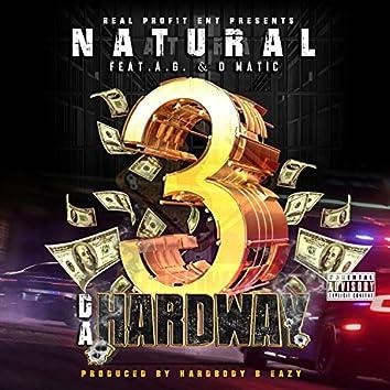 3 Da Hardway (feat. A.G. & D Matic)