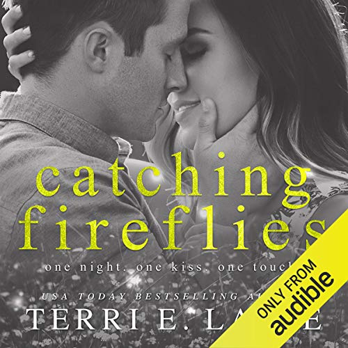 Catching Fireflies Audiobook By Terri E. Laine cover art