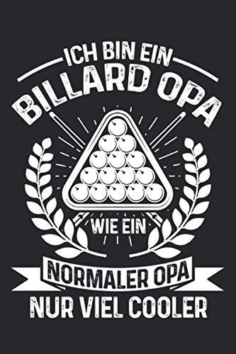 Ich bin ein Billard Opa wie ein normaler Opa nur viel cooler: Billard Opa & Billardspieler Notizbuch 6\' x 9\' Bar Geschenk für & Billardkugeln