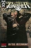 Punisher Max Volume 1: In The Beginning TPB