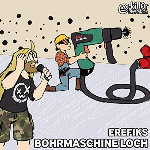 BOHRMASCHINE LOCH ((+ Acapella)) [Explicit]