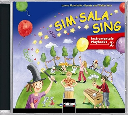 Sim Sala Sing. 5 AudioCDs: Instrumentale Playbacks CD 1-5 (Sim Sala Sing: Instrumentale Playbacks)
