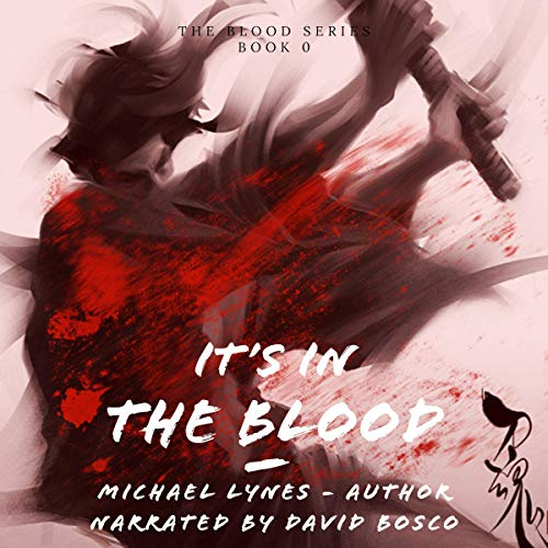 It's in the Blood audiobook cover art