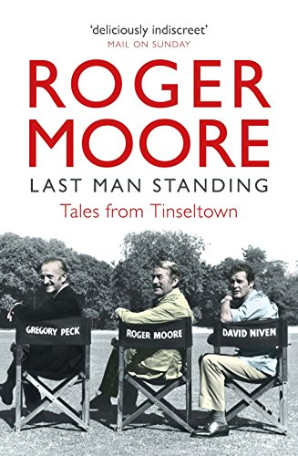 Last Man Standing: Tales from Tinseltown (English Edition)