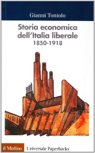 Storia economica dell'Italia liberale (1850-1918)