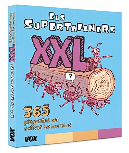 Els Supertafaners XXL: 365 preguntes per activas les neurones