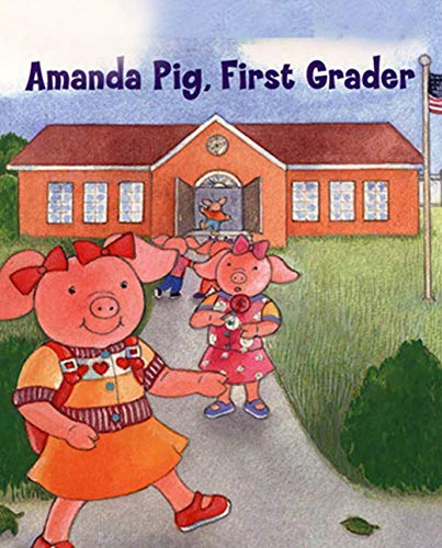 Amanda Pig First Grader: Children's Fun Picture Book (English Edition)