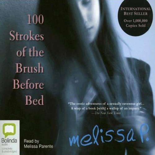 100 Strokes of the Brush Before Bed audiobook cover art