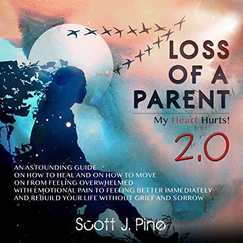 Loss of a Parent 2.0 cover art