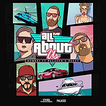 All About Us (feat. Palased & Peezy)