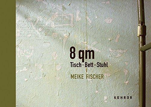 Meike Fischer - 8 qm Tisch-Bett-Stuhl