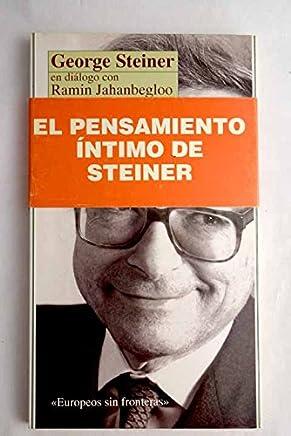 George Steiner en diálogo con Ramin Jahanbegloo