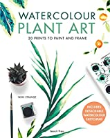 Watercolour Plant Art: 20 Prints to Paint and Frame