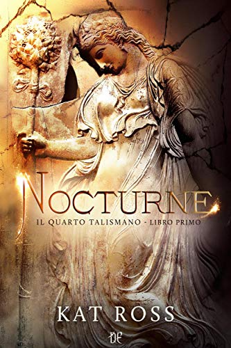 Nocturne (Il Quarto Talismano - Libro Primo)