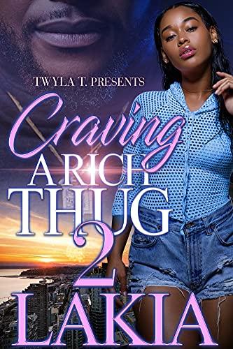 Craving A Rich Thug 2