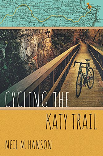 Cycling the Katy Trail: A Tandem Sojourn Along Missouri's Katy Trail (Wandering Wheelist)