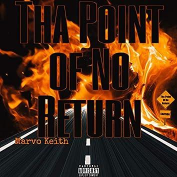 Tha Point of No Return