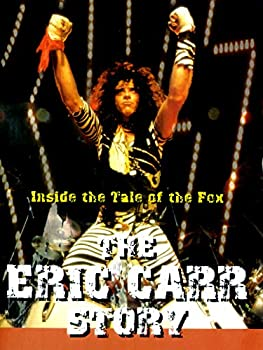 Eric Carr Story -Inside the Tale Of The Fox