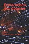 Explorateurs des galaxies, tome 1 : Mission ultra secrète par Maurès