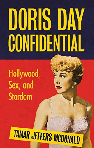 Image of Doris Day Confidential: Hollywood, Sex and Stardom