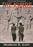The Kurds: A Concise History And Fact Book