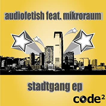 Stadtgang Ep (feat. Mikroraum)