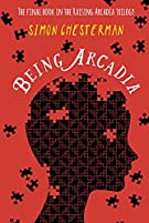 Being Arcadia (Raising Arcadia Trilogy)