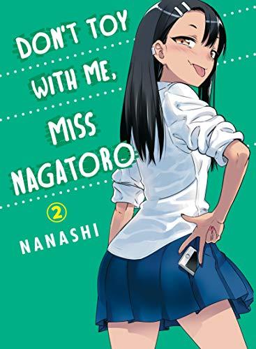 Nanashi: Don't Toy With Me Miss Nagatoro, Volume 2