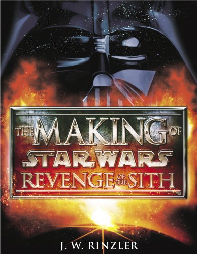 The Making of Star Wars Episode III: Revenge of the Sith