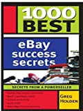 1000 Best eBay Success Secrets: Secrets From a Powerseller (English Edition)