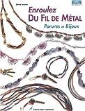 Enroulez du fil de métal: Parure...