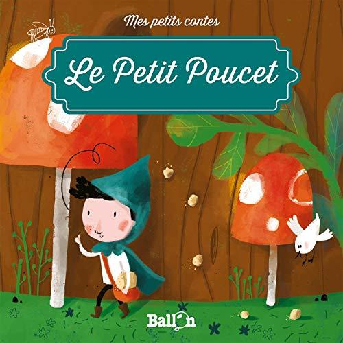 LE PETIT POUCET (Mes petits contes) (Tapa blanda)