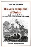 Oeuvres complètes d'Ossian - Barde écossais du 3ème siècle