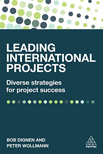 Leading International Projects: Diverse Strategies for Project Success (English Edition)