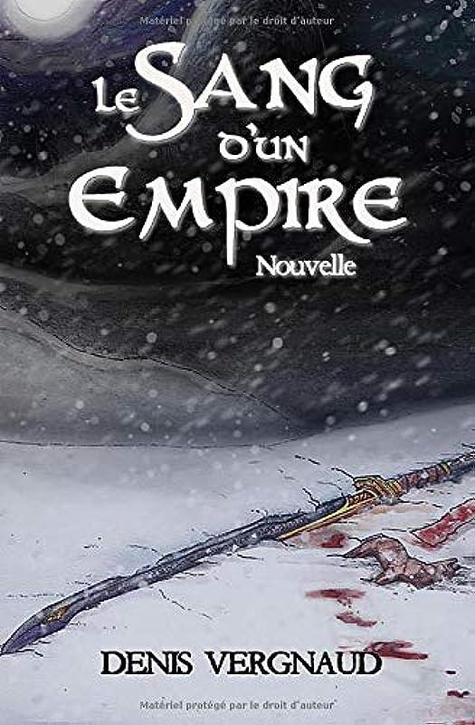 惑星階下乳白Le Sang d'un Empire: Nouvelle Fantasy