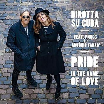 """""""Pride"""" in the Name of Love"""