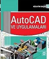 AutoCAD ve Uygulamalari