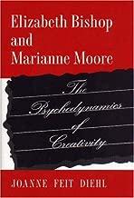 Elizabeth Bishop and Marianne Moore