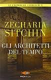 Gli architetti del tempo. Le cronache terrestri (Vol. 5)