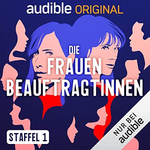 Die FrauenbeauftragtInnen: Staffel 1 (Original Podcast) Titelbild