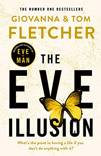 The Eve Illusion (Eve of Man Trilogy)