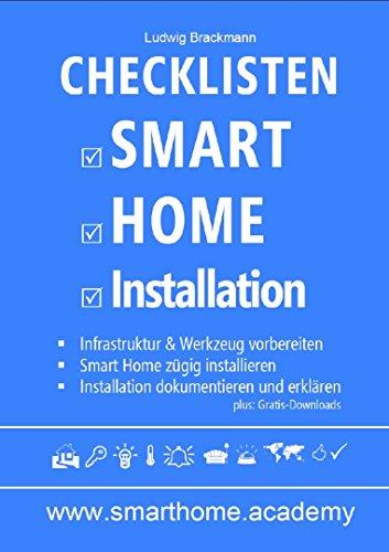 Checklisten Smart Home Installation: Arbeitsvorbereitung - Installation - Dokumentation