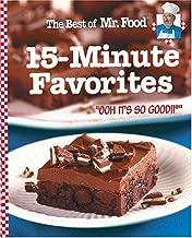 The Best of Mr. Food 15-Minute Favorites: