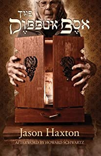 The Dibbuk Box by Jason Haxton (November 19,2011)