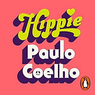 Hippie                   Written by:                                                                                                                                 Paulo Coelho                               Narrated by:                                                                                                                                 Graham Halstead                      Length: 7 hrs and 52 mins     13 ratings     Overall 4.4